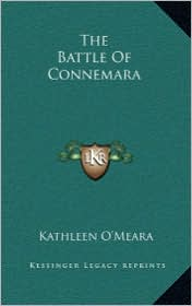 The Battle of Connemara the Battle of Connemara - Kathleen O'Meara
