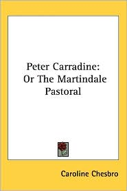 Peter Carradine: Or the Martindale Pastoral