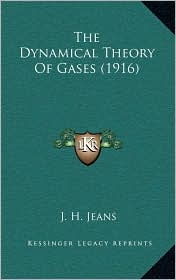 The Dynamical Theory Of Gases (1916) - J. H. Jeans