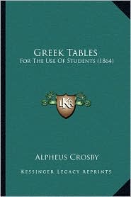 Greek Tables: For The Use Of Students (1864)