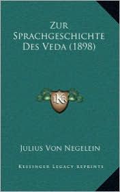 Zur Sprachgeschichte Des Veda (1898)