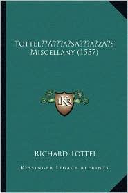 Tottela Acentsacentsa A-Acentsa Acentss Miscellany (1557)