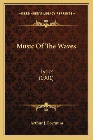 Music of the Waves: Lyrics (1901)