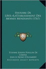 Histoire de Lacentsa -A Centsetablissement Des Moines Mendiants (1767)
