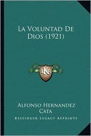 La Voluntad de Dios (1921) - Alfonso Hernandez Cata