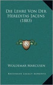 Die Lehre Von Der Hereditas Jacens (1883)