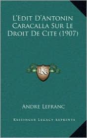 L'Edit D'Antonin Caracalla Sur Le Droit de Cite (1907)