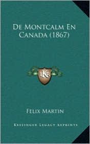 de Montcalm En Canada (1867) - Felix Martin