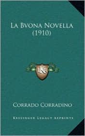 La Bvona Novella (1910) - Corrado Corradino