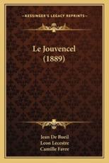 Le Jouvencel (1889) - Jean De Bueil