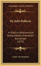 de Iulii Pollucis - Fedor Von Stojentin