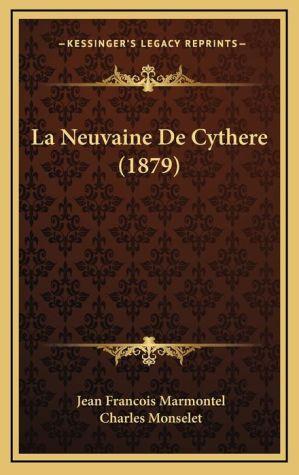 La Neuvaine De Cythere (1879) - Jean Francois Marmontel, Charles Monselet