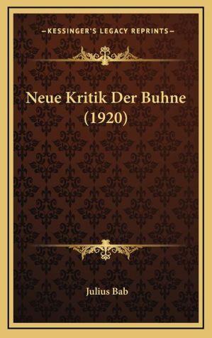 Neue Kritik Der Buhne (1920)