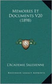 Memoires Et Documents V20 (1898) - L'Academie L'Academie Salesienne (Editor)