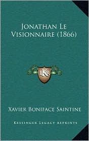 Jonathan Le Visionnaire (1866) - Xavier Boniface Saintine