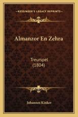 Almanzor En Zehra - Johannes Kinker