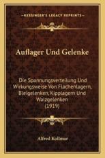 Auflager Und Gelenke - Alfred Kollmar
