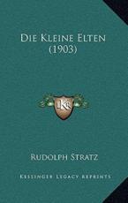 Die Kleine Elten (1903) - Rudolph Stratz