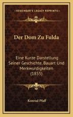 Der Dom Zu Fulda - Konrad Pfaff