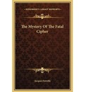 The Mystery of the Fatal Cipher - Jacques Futrelle