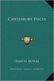 Canterbury Pieces - Samuel Butler