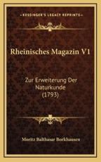 Rheinisches Magazin V1 - Moritz Balthasar Borkhausen
