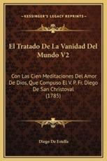 El Tratado de La Vanidad del Mundo V2 - Diego De Estella