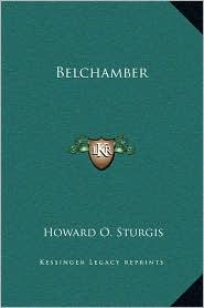 Belchamber - Howard O. Sturgis