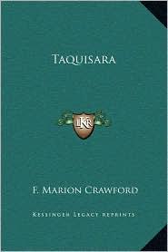 Taquisara - F. Marion Crawford