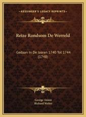 Reize Rondsom de Werreld - George Anson