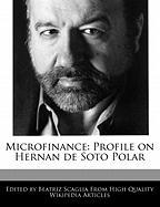 Microfinance: Profile on Hernan de Soto Polar