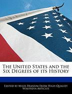 The United States and the Six Degrees of Its History
