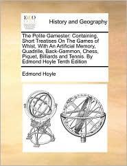 The Polite Gamester - Edmond Hoyle