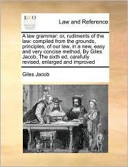 A Law Grammar - Giles Jacob