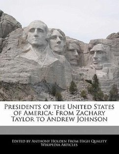 Presidents of the United States of America: From Zachary Taylor to Andrew Johnson - Hartsoe, Holden Holden, Anthony