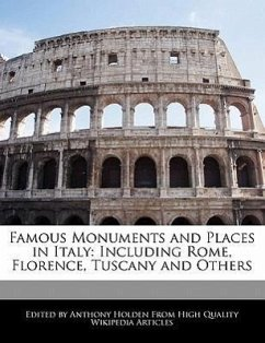 Famous Monuments and Places in Italy: Including Rome, Florence, Tuscany and Others - Hartsoe, Holden Holden, Anthony