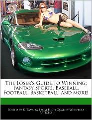 The Loser's Guide To Winning - K. Tamura