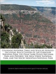 Colorado National Parks And Wildlife Refuges - Dakota Stevens