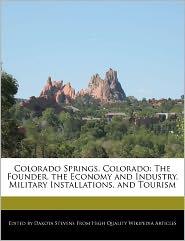 Colorado Springs, Colorado - Dakota Stevens