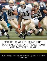 Notre Dame Fighting Irish Football - Jenny Reese