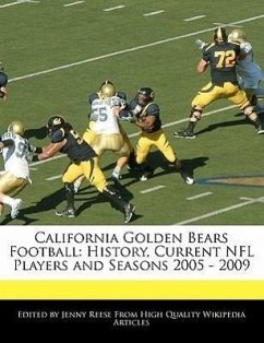 California Golden Bears Football: History, Current NFL Players and Seasons 2005 - 2009 - Reese, Jenny