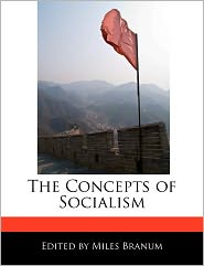 The Concepts of Socialism