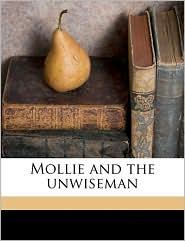 Mollie and the Unwiseman - John Kendrick Bangs