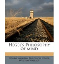 Hegel's Philosophy of Mind - Georg Wilhelm Friedrich Hegel