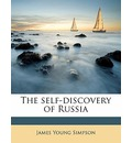 The Self-Discovery of Russia - James Young Simpson