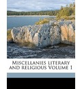 Miscellanies Literary and Religious Volume 1 - Christopher Wordsworth