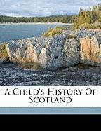 A Child's History of Scotland