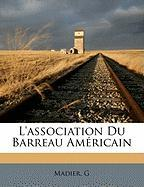 L'Association Du Barreau Am Ricain