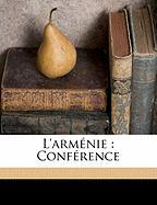 L'Arm Nie: Conf Rence