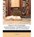 Traite de Physique Industrielle - L Carette